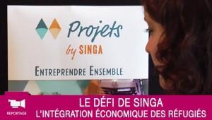 Reportage : L'inclusion économique des réfugiés, le défi de Singa