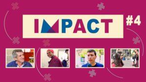 """""""IMPACT #4"""", l'émission qui redonne du sens à l'économie"""