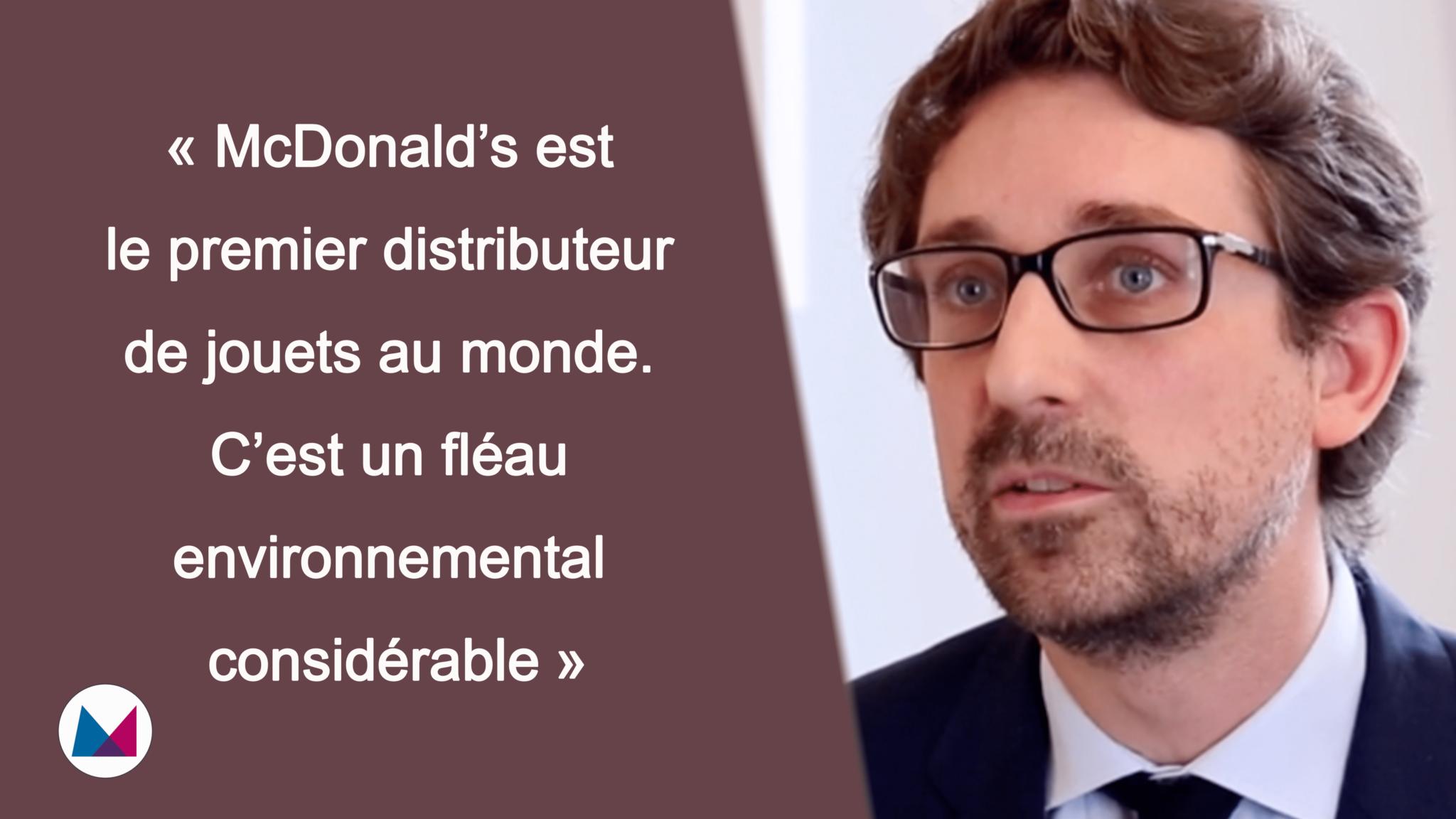 Nicolas Mitton : «McDonalds est le premier distributeur de jouets au monde, c'est un fléau environnemental considérable»