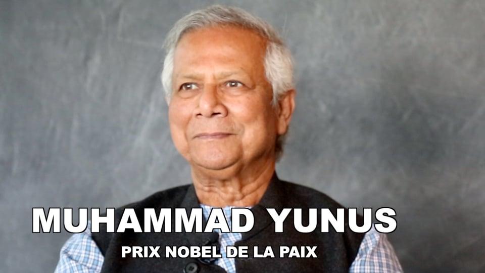 Muhammad Yunus : «Je suis un critique permanent du système financier»